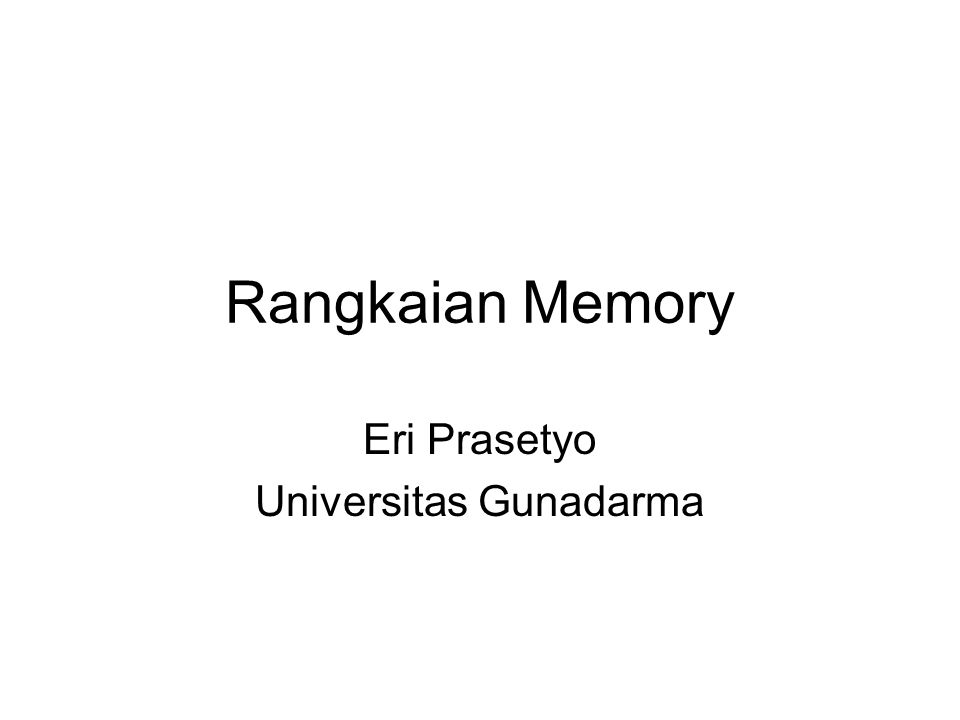 A bit in memory Memory cells: Read-only Nonvolatile R/W Read-write –6T SRAM –Resistive load SRAM –3T dynamic –1T dynamic