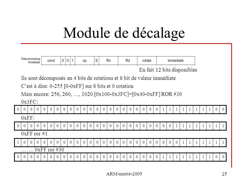 ARM-meste-200525 Module de décalage En fait 12 bits disponibles Ils sont décomposés en 4 bits de rotations et 8 bit de valeur immédiate Cest à dire: 0