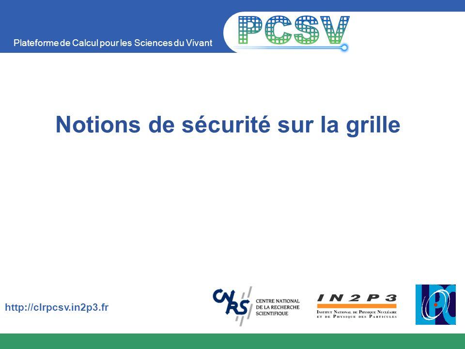 Plateforme de Calcul pour les Sciences du Vivant 32 19/05/2014 Gridmap file cat /etc/grid-security/gridmap /O=Grid/O=Globus/OU=cern.ch/CN=Geza Odor .atlas /O=Grid/O=CERN/OU=cern.ch/CN=Pietro Paolo Martucci .dteam /C=IT/O=INFN/L=Bologna/CN=Franco Semeria/Email=Franco.Semeria@bo.infn.it .alice /C=IT/O=INFN/L=Bologna/CN=Marisa Luvisetto/Email=Marisa.Luvisetto@bo.infn.it .alice /O=Grid/O=CERN/OU=cern.ch/CN=Bob Jones .dteam /O=Grid/O=CERN/OU=cern.ch/CN=Brian Tierney .dteam /O=Grid/O=CERN/OU=cern.ch/CN=Tofigh Azemoon .lhcb /C=FR/O=CNRS/OU=LPC/CN=Yannick Legre/Email=legre@clermont.in2p3.fr .biome