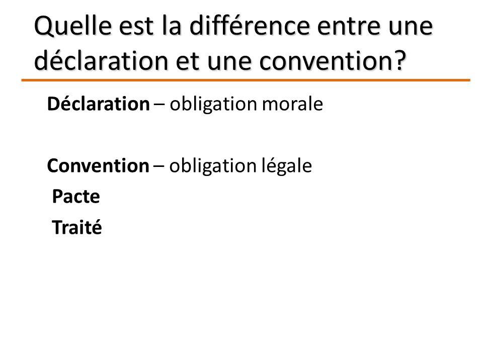 Quelle est la différence entre une déclaration et une convention.