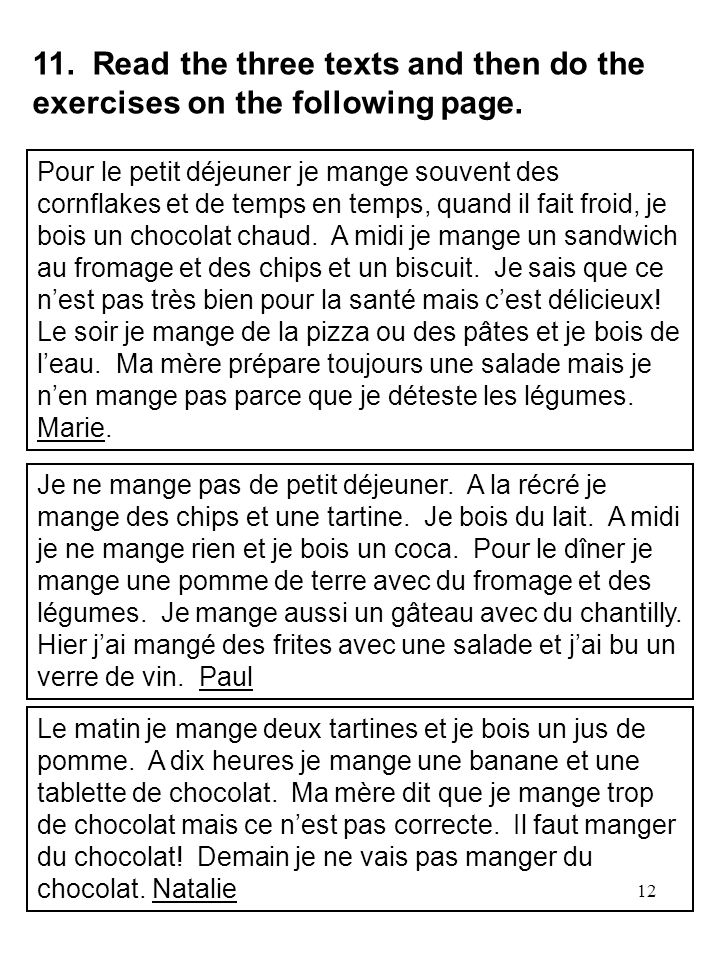 13 11A.Comment dit-on en français. 1. for breakfast = 2.