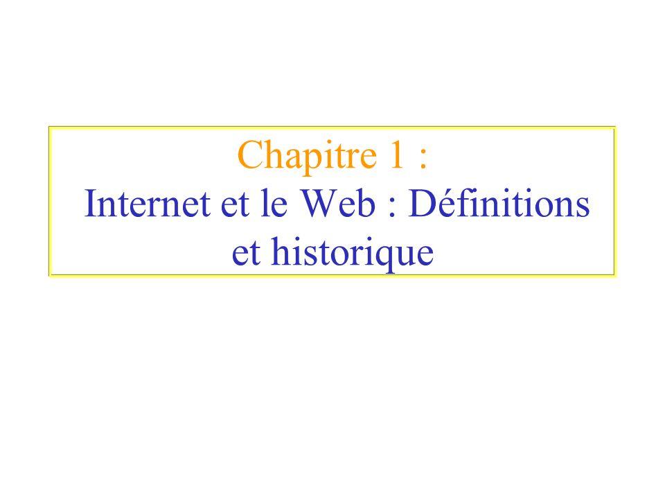 1.3- Internet et le Web (Différences entre Internet et le Web) Internet est considéré comme un système global dinformation.