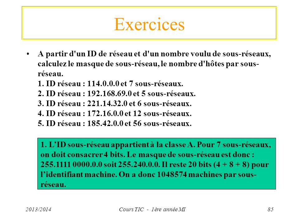 Exercices A partir d'un ID de réseau et d'un nombre voulu de sous-réseaux, calculez le masque de sous-réseau, le nombre d'hôtes par sous- réseau. 1. I