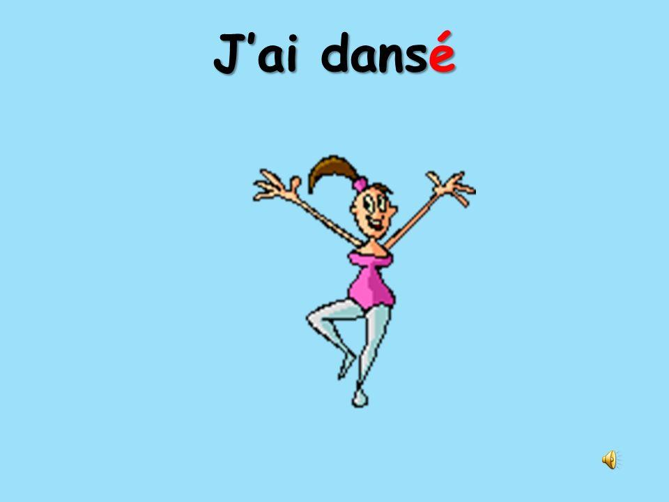 Jai dansé