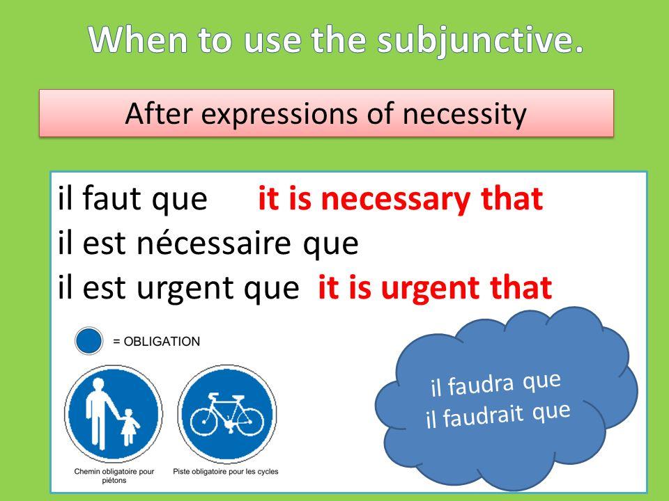 after conjunctions of condition à condition queon condition that à moins que unless pourvu queprovided that supposé queassuming that Que..