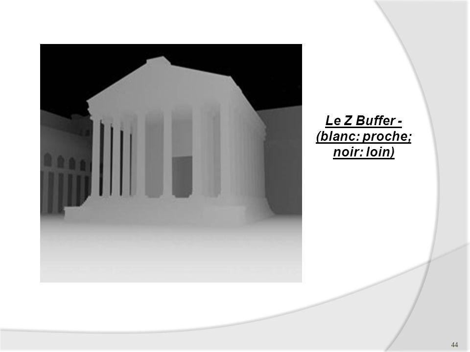 Le Z Buffer - (blanc: proche; noir: loin) 44