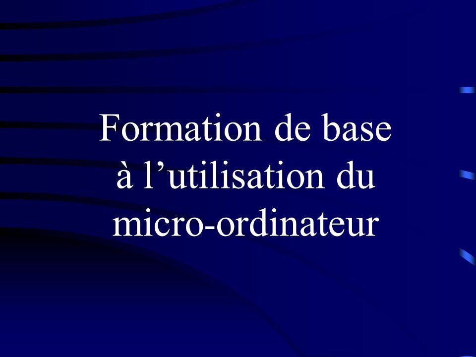 Formation de base à lutilisation du micro - ordinateur