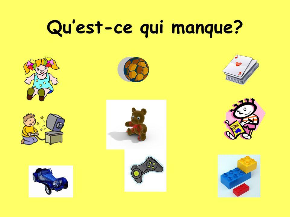 Parlez.A: Quest-ce que tu as. B: Moi, jai une poupée.