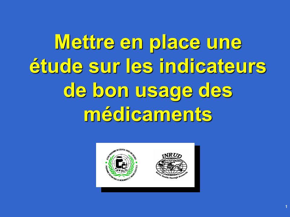 1 Mettre en place une étude sur les indicateurs de bon usage des médicaments