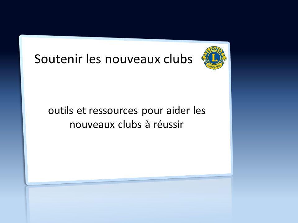 Soutenir les nouveaux clubs outils et ressources pour aider les nouveaux clubs à réussir
