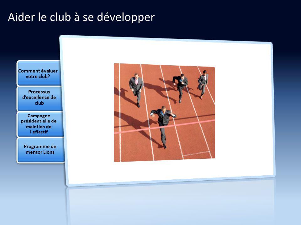 Comment évaluer votre club.