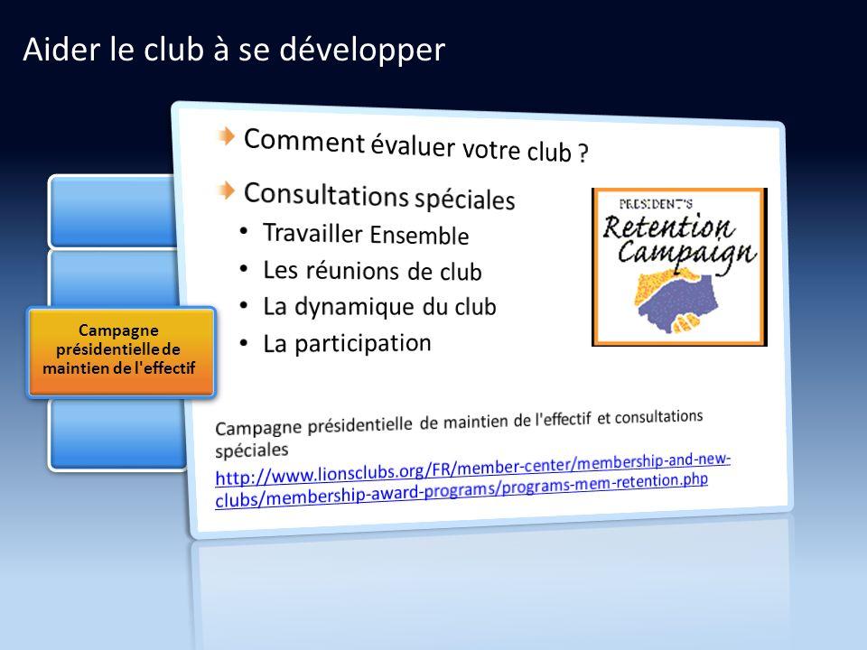 Campagne présidentielle de maintien de l effectif Aider le club à se développer