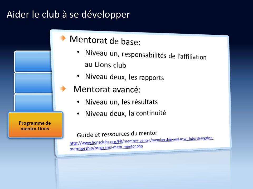 Programme de mentor Lions Aider le club à se développer