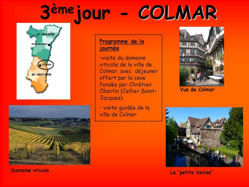 3 ème jour - C CC COLMAR Vue de Colmar Domaine viticole La petite Venise Programme de la journée visite du domaine viticole de la ville de Colmar, avec déjeuner offert par la cave fondée par Chrétien Oberlin (Cellier Saint- Jacques).