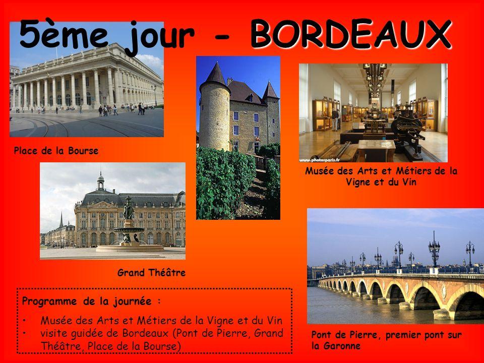 Pont de Pierre, premier pont sur la Garonne Grand Théâtre Place de la Bourse Programme de la journée : Musée des Arts et Métiers de la Vigne et du Vin