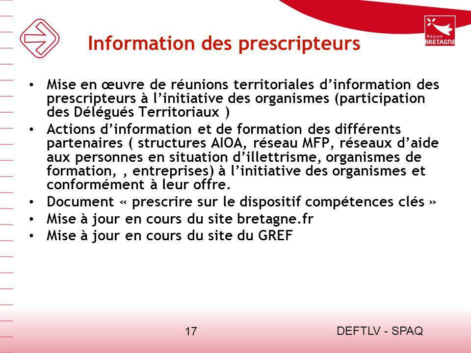 DEFTLV - SPAQ 17 Information des prescripteurs Mise en œuvre de réunions territoriales dinformation des prescripteurs à linitiative des organismes (pa