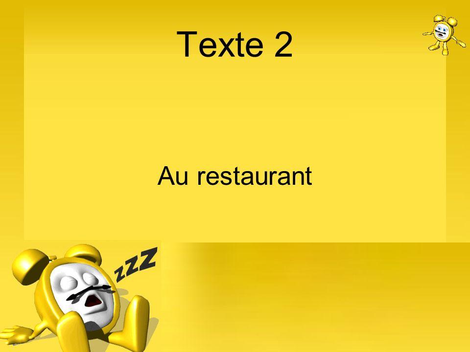 Texte 2 Au restaurant