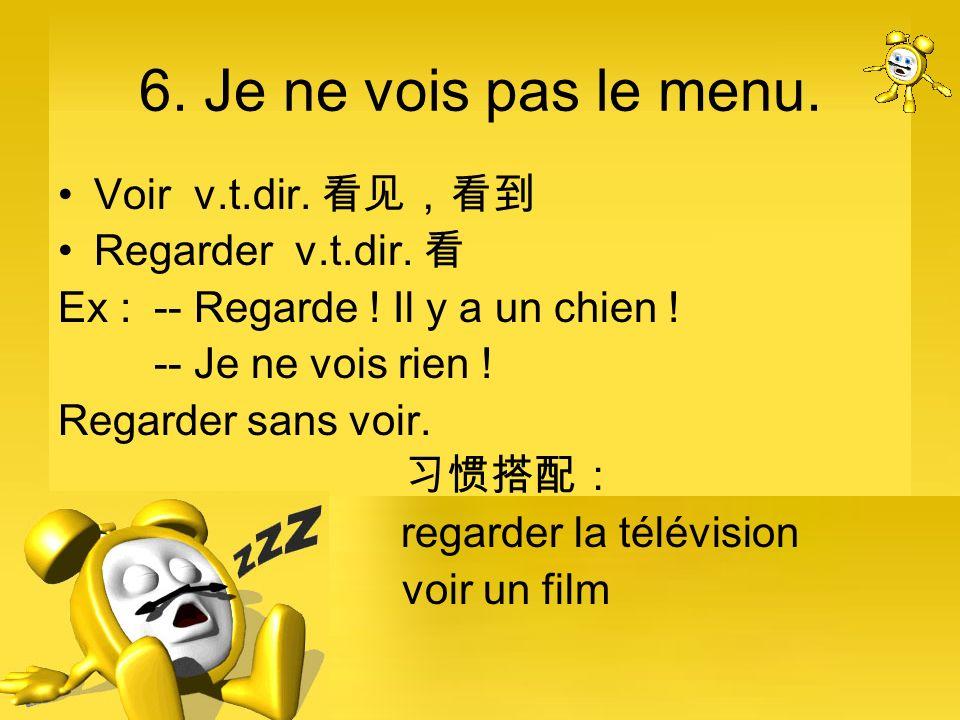7.Le menu n.m.