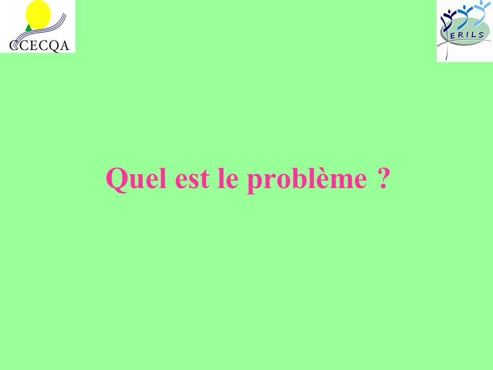 Quel est le problème ?