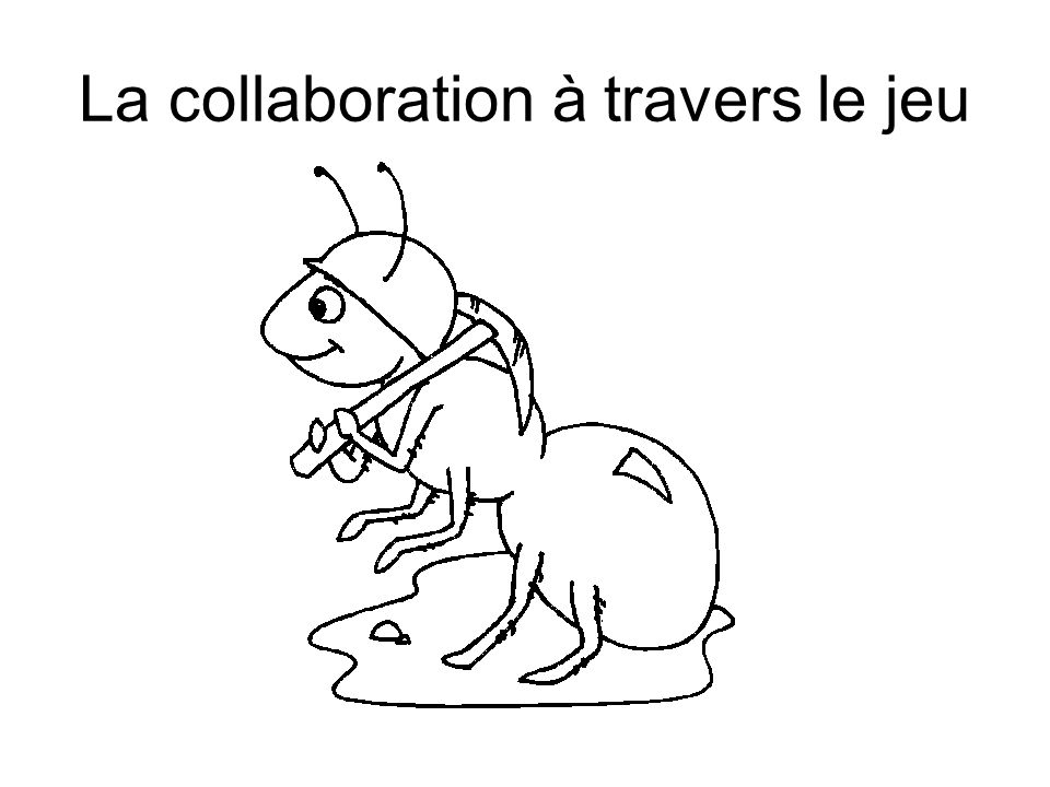 La collaboration à travers le jeu