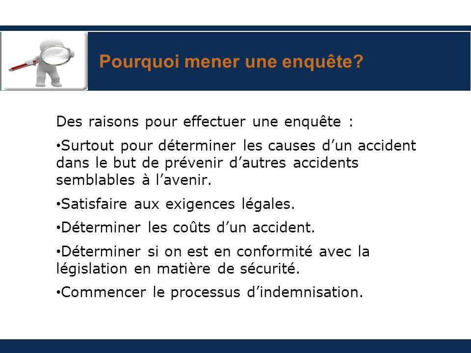 Le surveillant mène lenquête Deux points de vue différents : « Voilà loccasion de prévenir un autre accident.