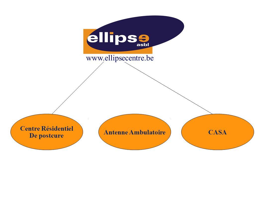 www.ellipsecentre.be CASAAntenne Ambulatoire Centre Résidentiel De postcure