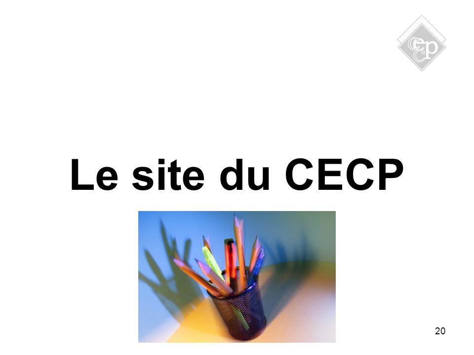 20 Le site du CECP
