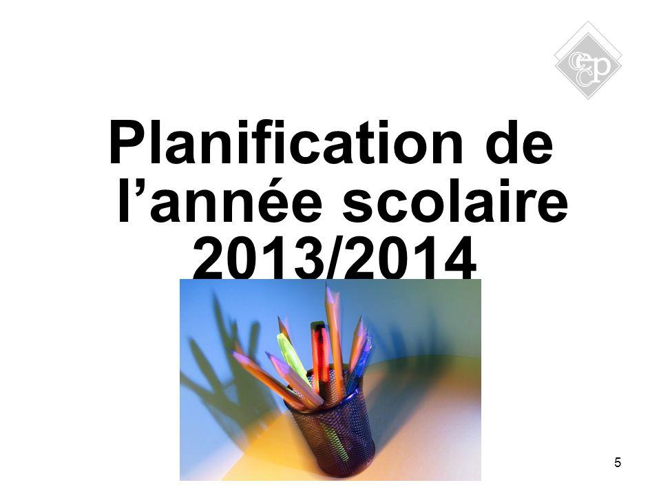 5 Planification de lannée scolaire 2013/2014