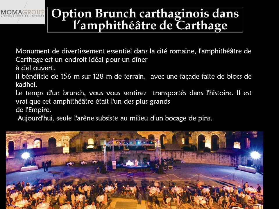 Monument de divertissement essentiel dans la cité romaine, l amphithéâtre de Carthage est un endroit idéal pour un dîner à ciel ouvert.