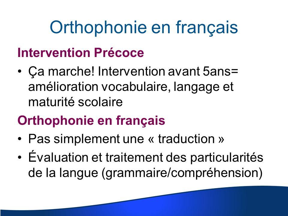 Orthophonie en français Intervention Précoce Ça marche.