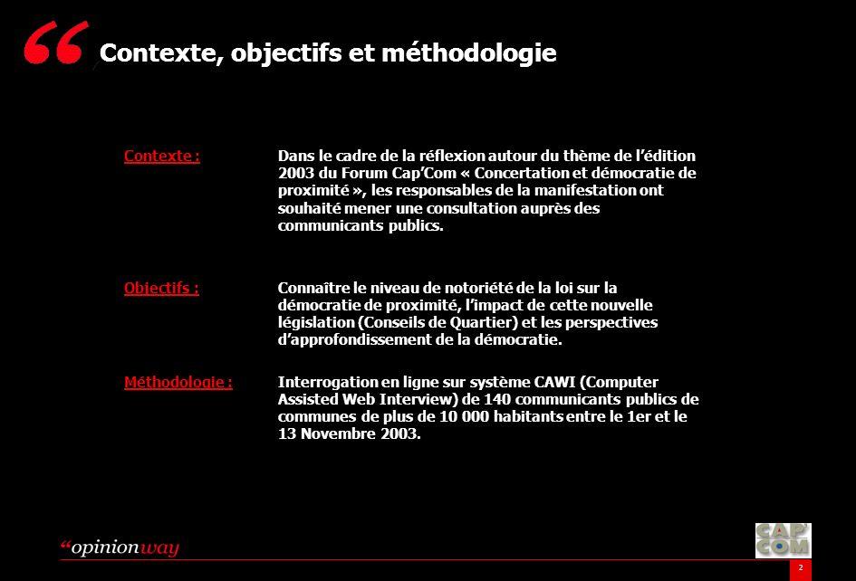 2 Contexte :Dans le cadre de la réflexion autour du thème de lédition 2003 du Forum CapCom « Concertation et démocratie de proximité », les responsabl