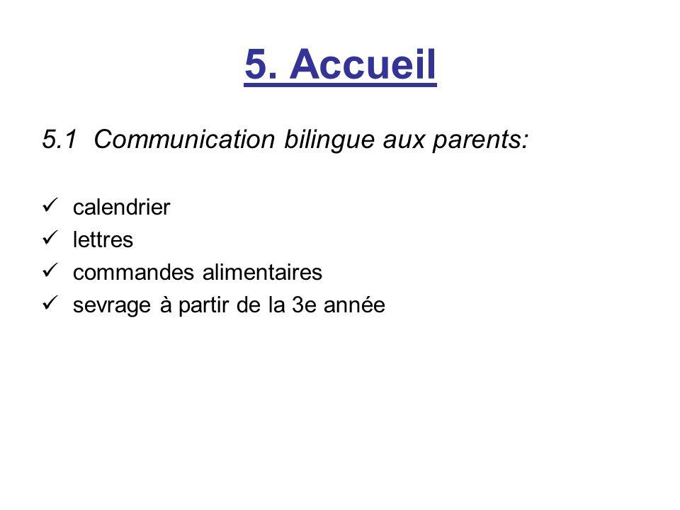 5. Accueil 5.1 Communication bilingue aux parents: calendrier lettres commandes alimentaires sevrage à partir de la 3e année