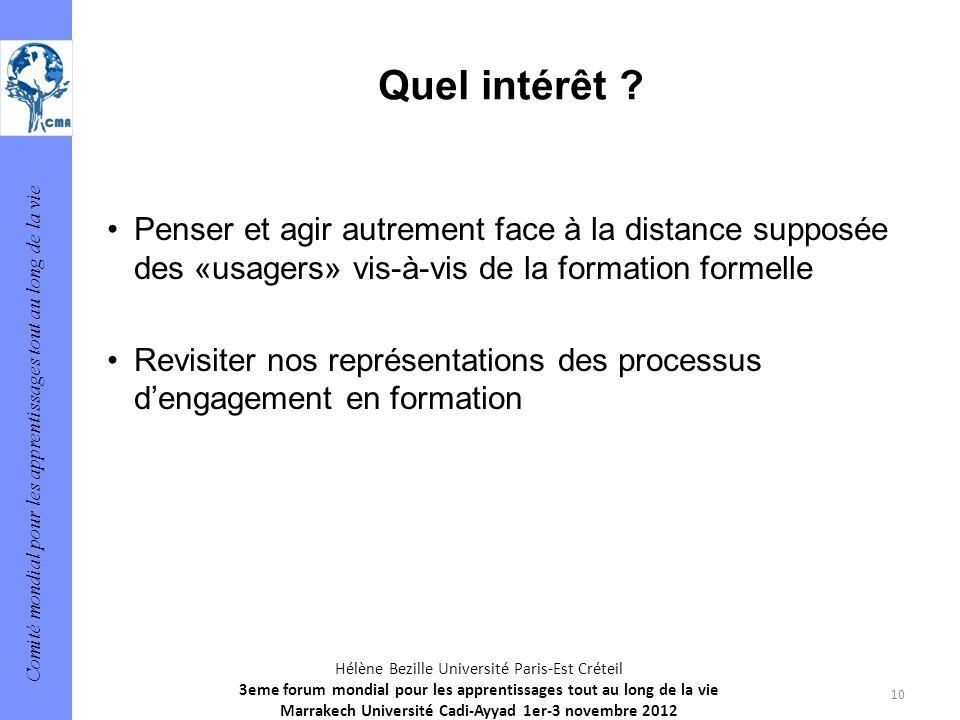 Comité mondial pour les apprentissages tout au long de la vie 10 Hélène Bezille Université Paris-Est Créteil 3eme forum mondial pour les apprentissage