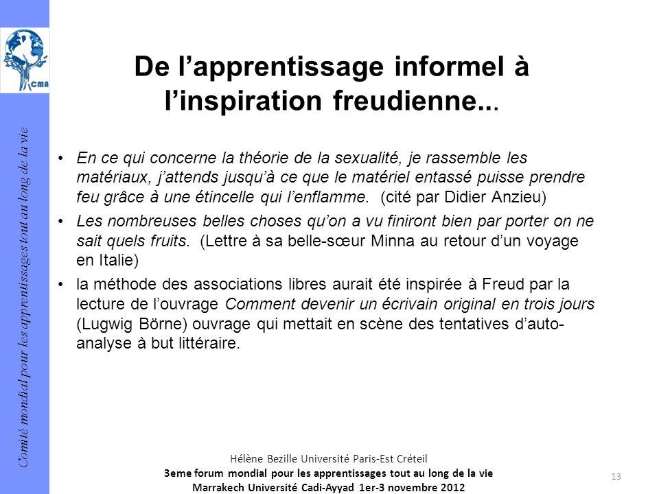 Comité mondial pour les apprentissages tout au long de la vie 13 Hélène Bezille Université Paris-Est Créteil 3eme forum mondial pour les apprentissage