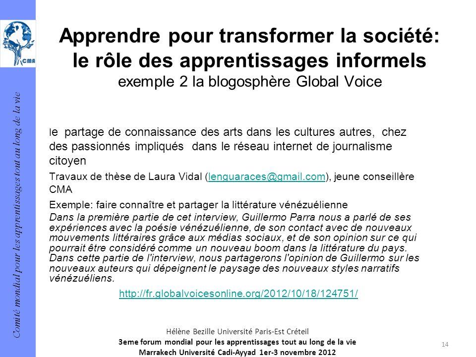 Comité mondial pour les apprentissages tout au long de la vie 14 Hélène Bezille Université Paris-Est Créteil 3eme forum mondial pour les apprentissage