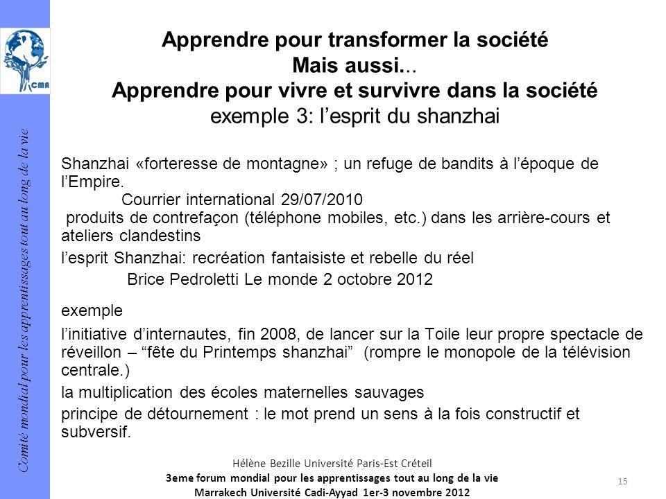 Comité mondial pour les apprentissages tout au long de la vie 15 Hélène Bezille Université Paris-Est Créteil 3eme forum mondial pour les apprentissage