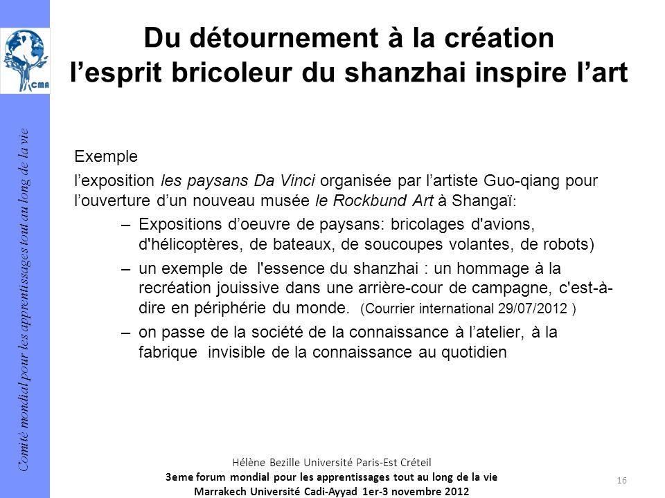 Comité mondial pour les apprentissages tout au long de la vie 16 Hélène Bezille Université Paris-Est Créteil 3eme forum mondial pour les apprentissage
