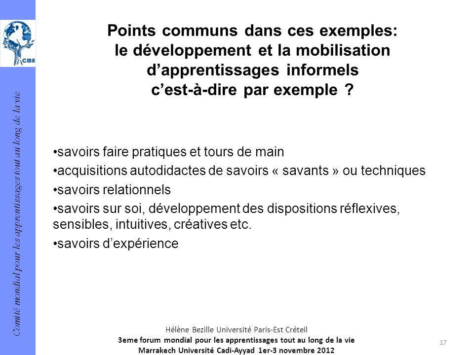 Comité mondial pour les apprentissages tout au long de la vie 17 Hélène Bezille Université Paris-Est Créteil 3eme forum mondial pour les apprentissage