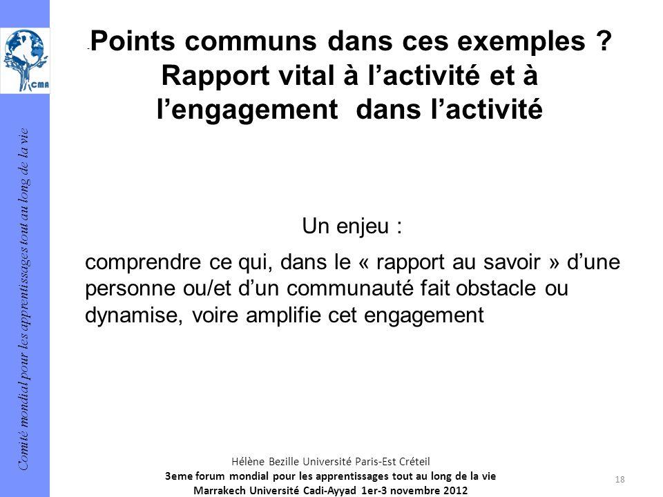 Comité mondial pour les apprentissages tout au long de la vie 18 Hélène Bezille Université Paris-Est Créteil 3eme forum mondial pour les apprentissage