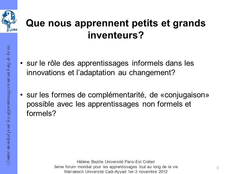 Comité mondial pour les apprentissages tout au long de la vie 5 Hélène Bezille Université Paris-Est Créteil 3eme forum mondial pour les apprentissages