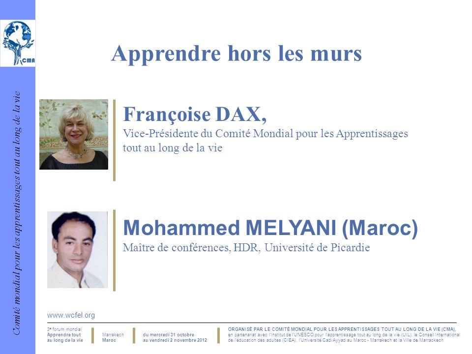 Comité mondial pour les apprentissages tout au long de la vie 3 e forum mondial Apprendre tout au long de la vie Marrakech Maroc ORGANISÉ PAR LE COMIT