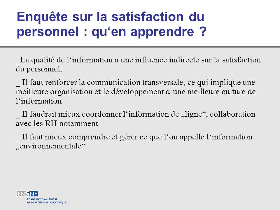 Enquête sur la satisfaction du personnel : quen apprendre ? _La qualité de linformation a une influence indirecte sur la satisfaction du personnel; _