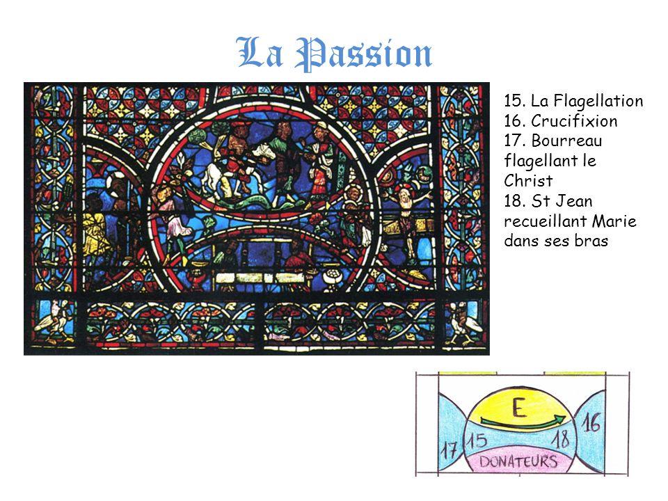 La Passion 15. La Flagellation 16. Crucifixion 17. Bourreau flagellant le Christ 18. St Jean recueillant Marie dans ses bras
