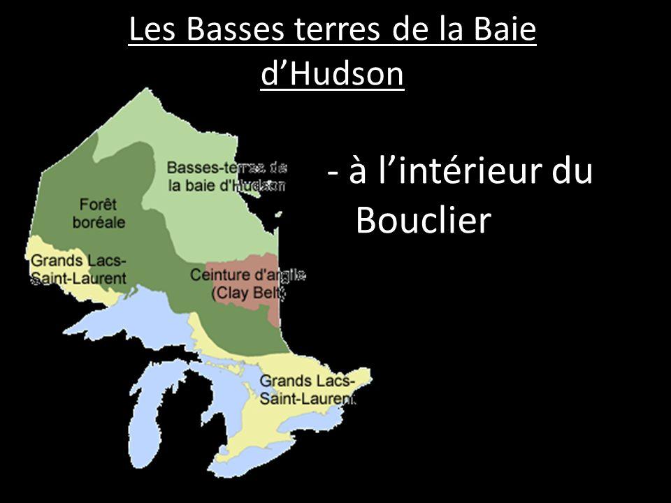 Les Basses terres de la Baie dHudson - à lintérieur du Bouclier