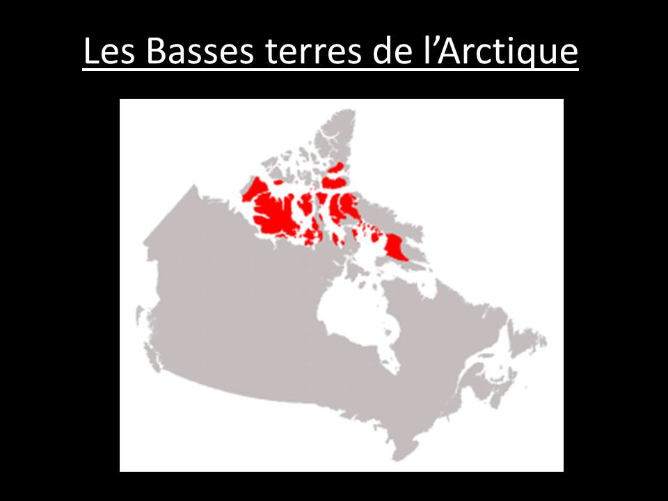Les Basses terres de lArctique