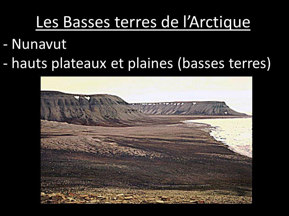 - Nunavut - hauts plateaux et plaines (basses terres)