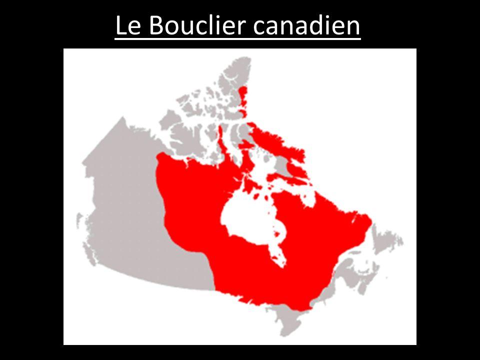 - la plus grande partie du Canada - le noyau, ou le centre, du Canada
