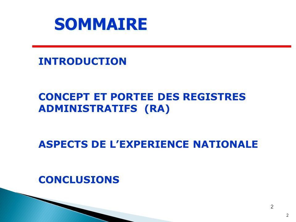 2 2 SOMMAIRE INTRODUCTION CONCEPT ET PORTEE DES REGISTRES ADMINISTRATIFS (RA) ASPECTS DE LEXPERIENCE NATIONALE CONCLUSIONS
