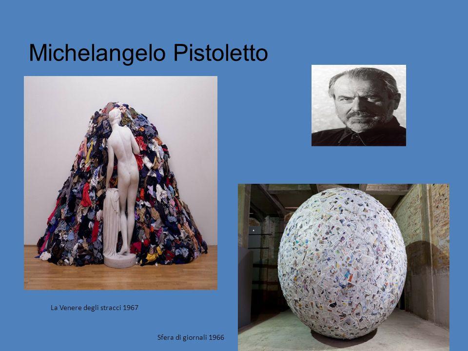 Michelangelo Pistoletto Sfera di giornali 1966 La Venere degli stracci 1967