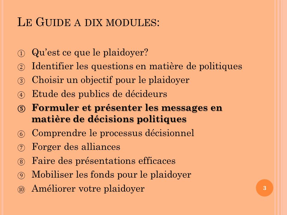 L E G UIDE A DIX MODULES : Quest ce que le plaidoyer.